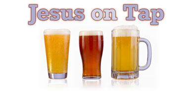 09_Jesus_on_Tap
