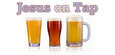12_Jesus_on_Tap_Blog